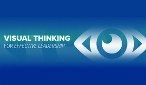 Visual Thinking for Effective Leadership