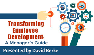 Transforming Employee Development: A Manager's Guide