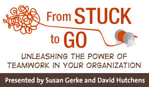 From Stuck to Go: Unleashing the Power of Teamwork in Your Organization