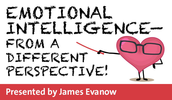Emotional Intelligence—From a Different Perspective!