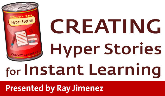 Creating Hyper Stories for Instant Learning