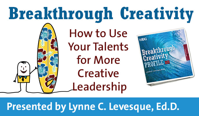 Breakthrough Creativity: How to Use Your Talents for More Creative Leadership