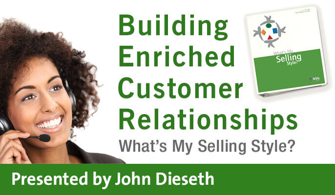 Building Enriched Customer Relationships: What's My Selling Style?