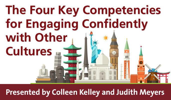 The Four Key Competencies for Engaging Confidently with Other Cultures