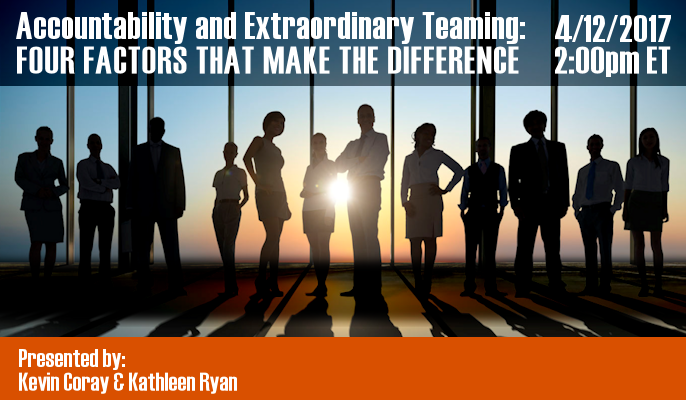 Accountability and Extraordinary Teaming: Four Factors that Make the Difference