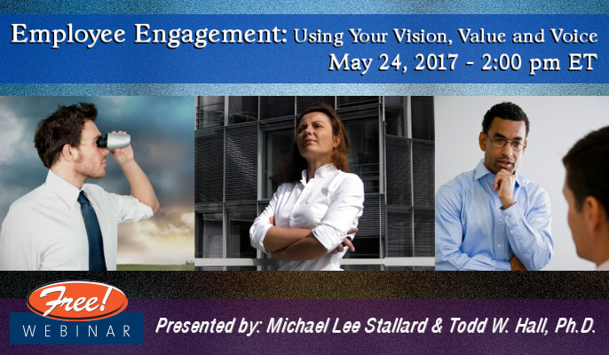 Employee Engagement: Using Your Vision, Value and Voice