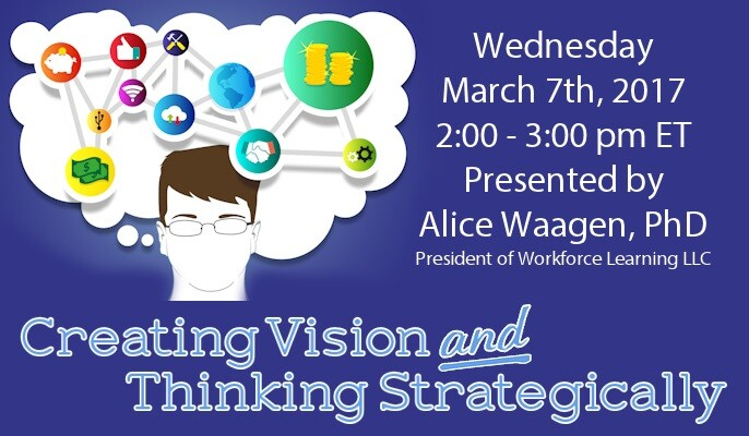 Creating Vision and Thinking Strategically