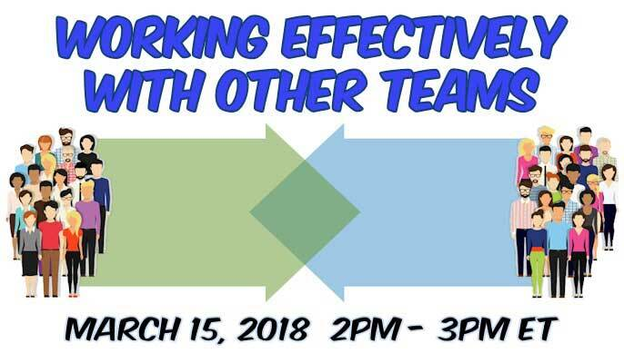 Working Effectively With Other Teams