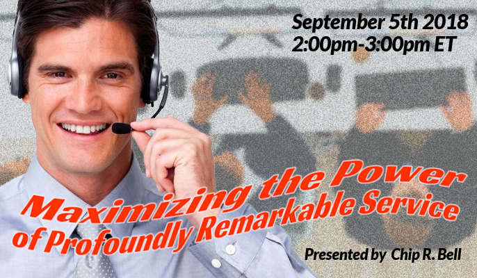 Maximizing the Power of Profoundly Remarkable Service