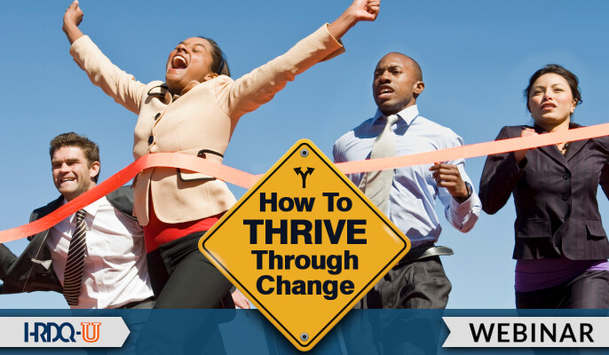 How to Thrive Through Change
