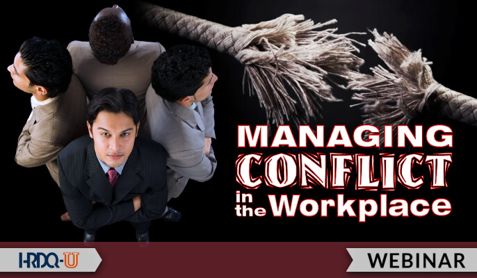 Managing Conflict in the Workplace
