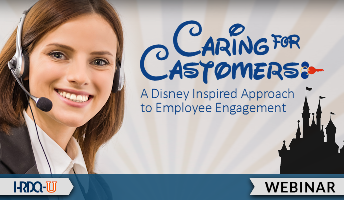 Caring for Castomers: A Disney Inspired Approach to Employee Engagement