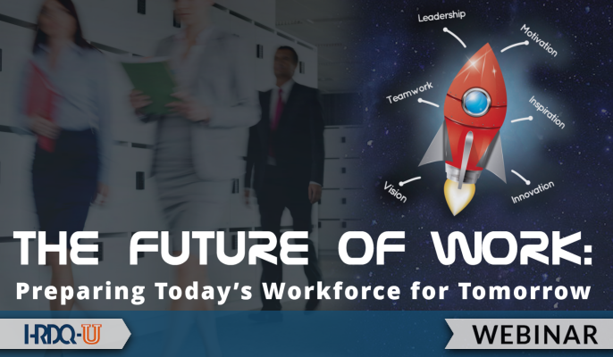 The Future of Work: Preparing Today's Workforce for Tomorrow