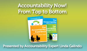 Accountability Now! From Top to Bottom