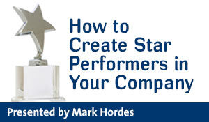 How to Create Star Performers in Your Company