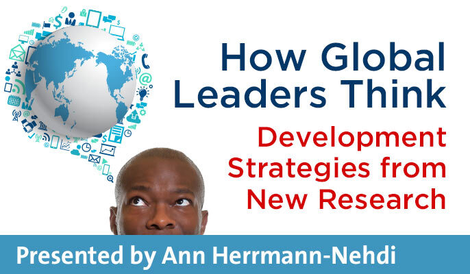 How Global Leaders Think: Development Strategies from New Research
