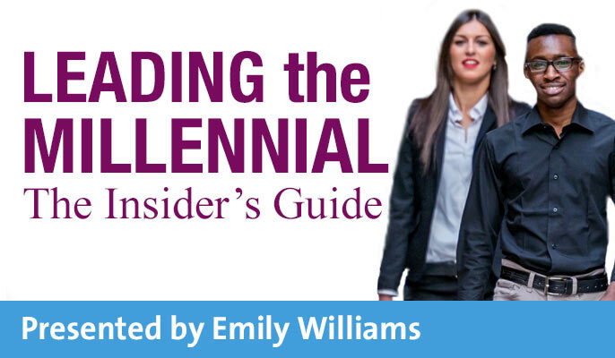Leading the Millennial- The Insider's Guide