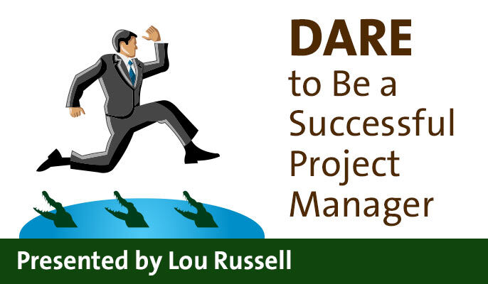 DARE to Be a Successful Project Manager