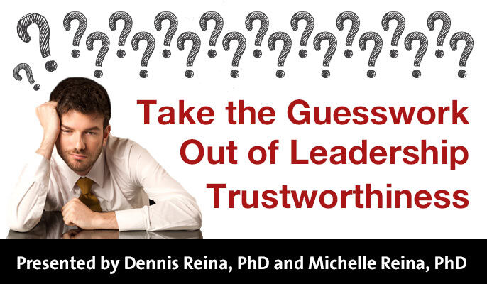 Take the Guesswork Out of Leadership Trustworthiness