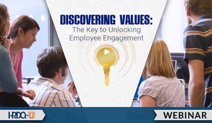 Discovering Values: The Key to Unlocking Employee Engagement