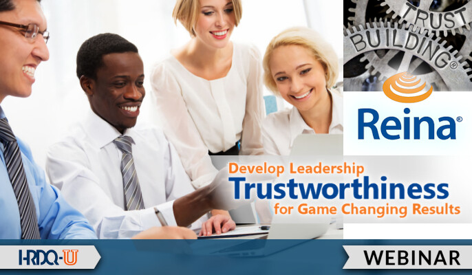 Develop Leadership Trustworthiness for Game Changing Results