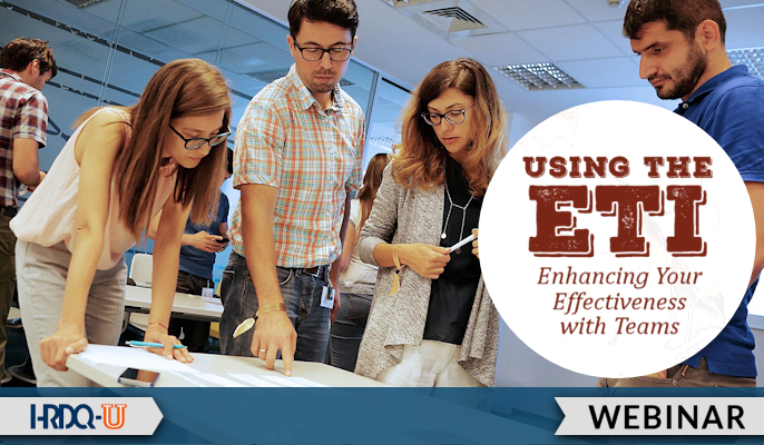 Using the ETI: Enhancing Your Effectiveness with Teams