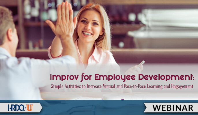 Improv for Employee Development | HRDQ-U