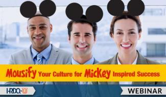 Mousify Your Culture for Mickey Inspired Success | HRDQ-U