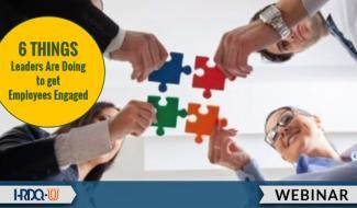 HRDQ-U Webinar | 6 Things Leaders Are Doing to Get Employees Engaged