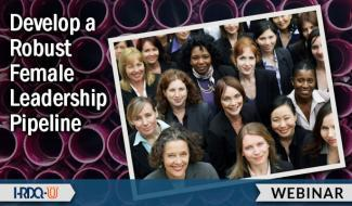 HRDQ-U Webinar | Develop a Robust Female Leadership Pipeline