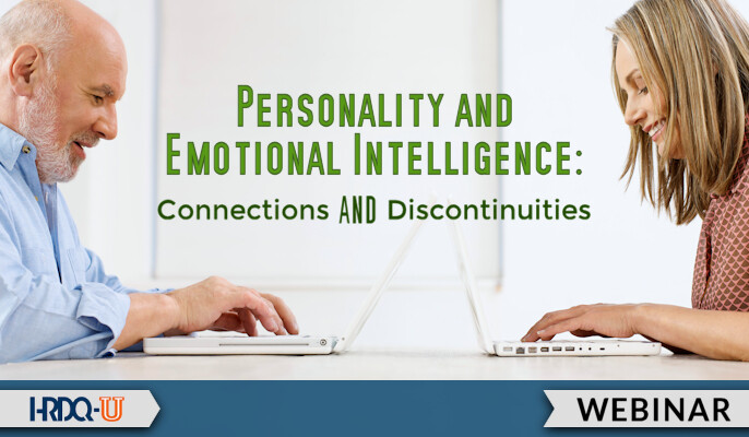 HRDQ-U Webinar   Personality and Emotional Intelligence Connections and Discontinuities