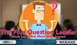 HRDQ-U Webinars | The Five Question Leader