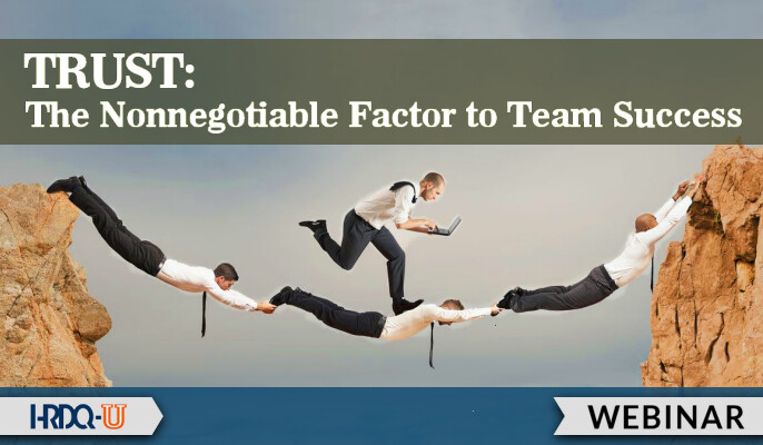 HRDQ-U Webinar | Trust-The Non-Negotiable Factor