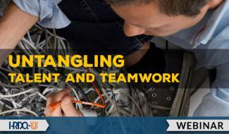 HRDQ-U Webinar | Untangling Talent and Teamwork