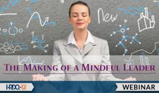 HRDQ-U Webinar | Making of a Mindful Leader